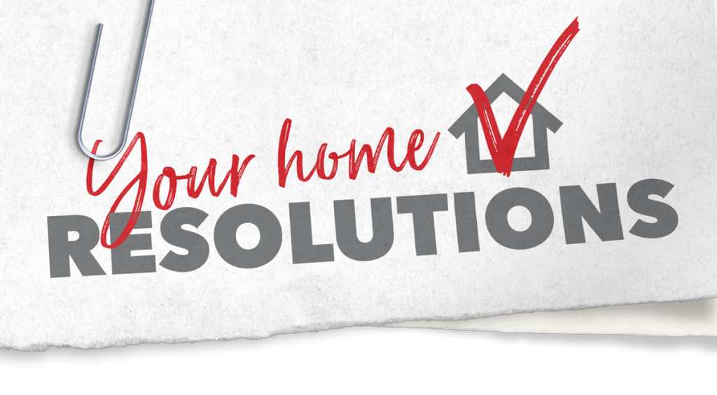 Your Home Resolutions